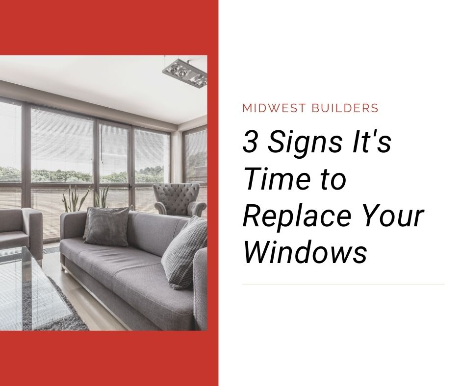 It's time to replace your windows