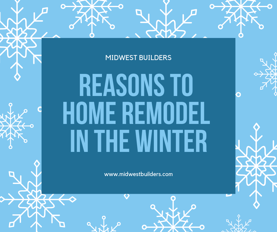 winter home remodeling project